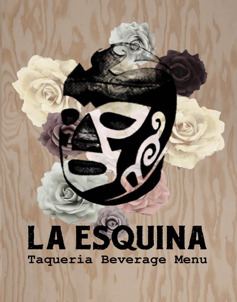 La Esquina NYC | Dine-In Menus | taquería beverage