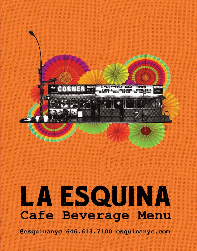 La Esquina NYC   Dine-In Menus   café food and beverage